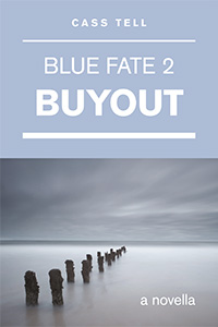 Buyout (Blue Fate 2)