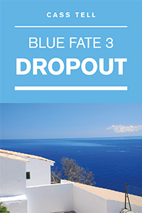 Dropout (Blue Fate 3)
